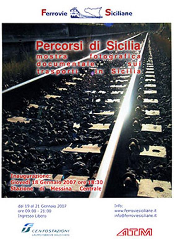 """""""Percorsi di Sicilia"""" mostra fotografica documentale sui luoghi e la storia del trasporto ferroviario in Sicilia"""