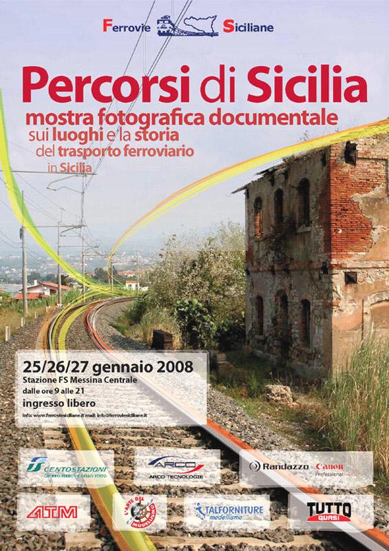 """""""Percorsi di Sicilia"""" mostra fotografica documentale sui luoghi e la storia del trasporto ferroviario in Sicilia (2ª edizione)"""