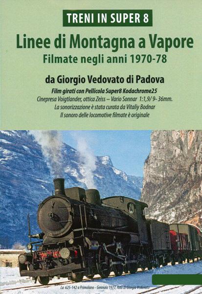 Linea di montagna a vapore 1970-78 DVD Giorgio Vedovato